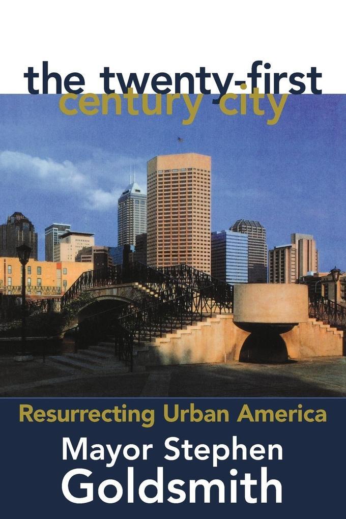 The Twenty-First Century City als Taschenbuch