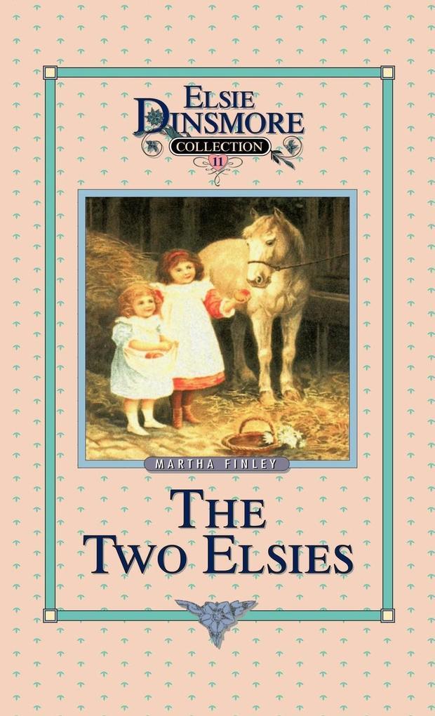 The Two Elsies, Book 11 als Buch (gebunden)