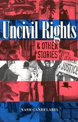Uncivil Rights & Other Stories als Taschenbuch