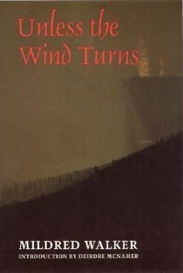 Unless the Wind Turns als Taschenbuch