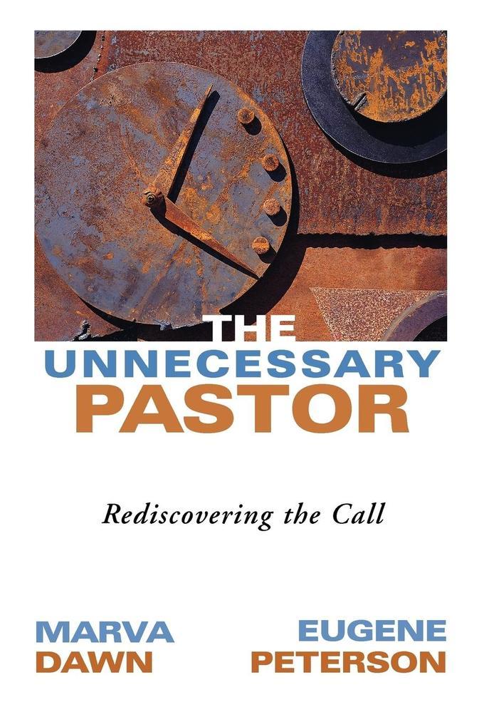 The Unnecessary Pastor als Taschenbuch