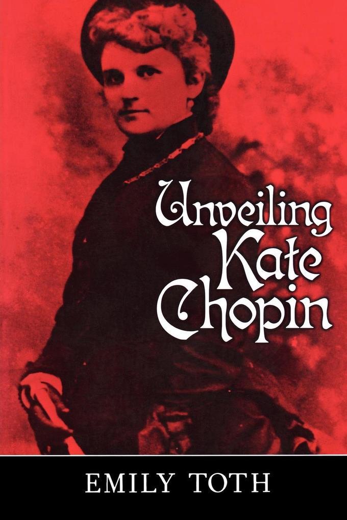 Unveiling Kate Chopin als Buch (kartoniert)