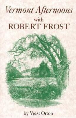 Vermont Afternoons with Robert Frost als Taschenbuch