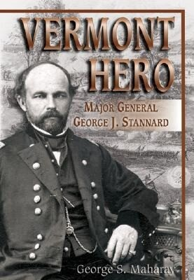 Vermont Hero: Major General George J. Stannard als Taschenbuch