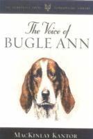 The Voice of Bugle Ann als Buch (gebunden)