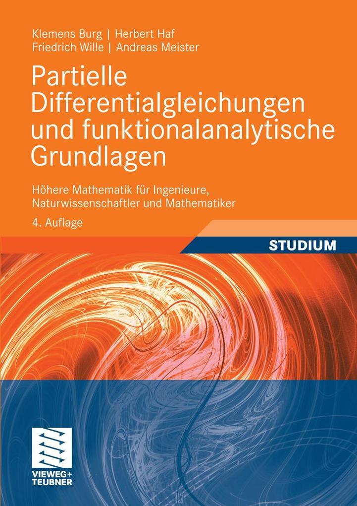 Partielle Differentialgleichungen und funktionalanalytische Grundlagen als eBook pdf