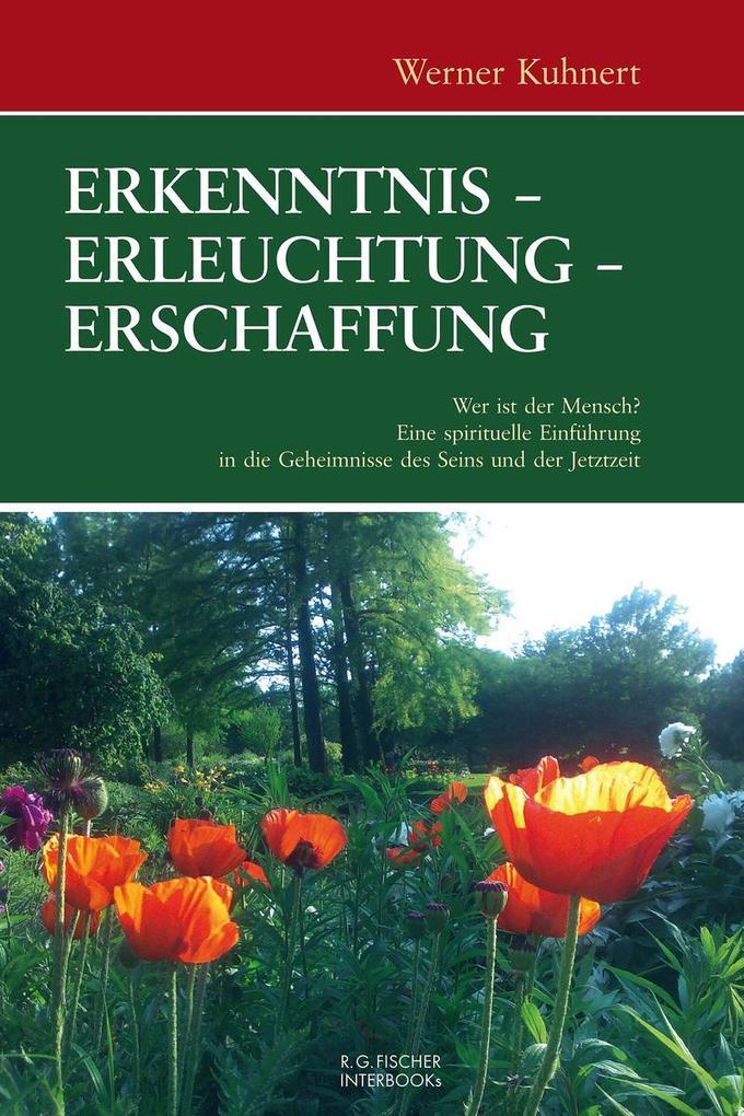 Erkenntnis - Erleuchtung - Erschaffung als eBook pdf