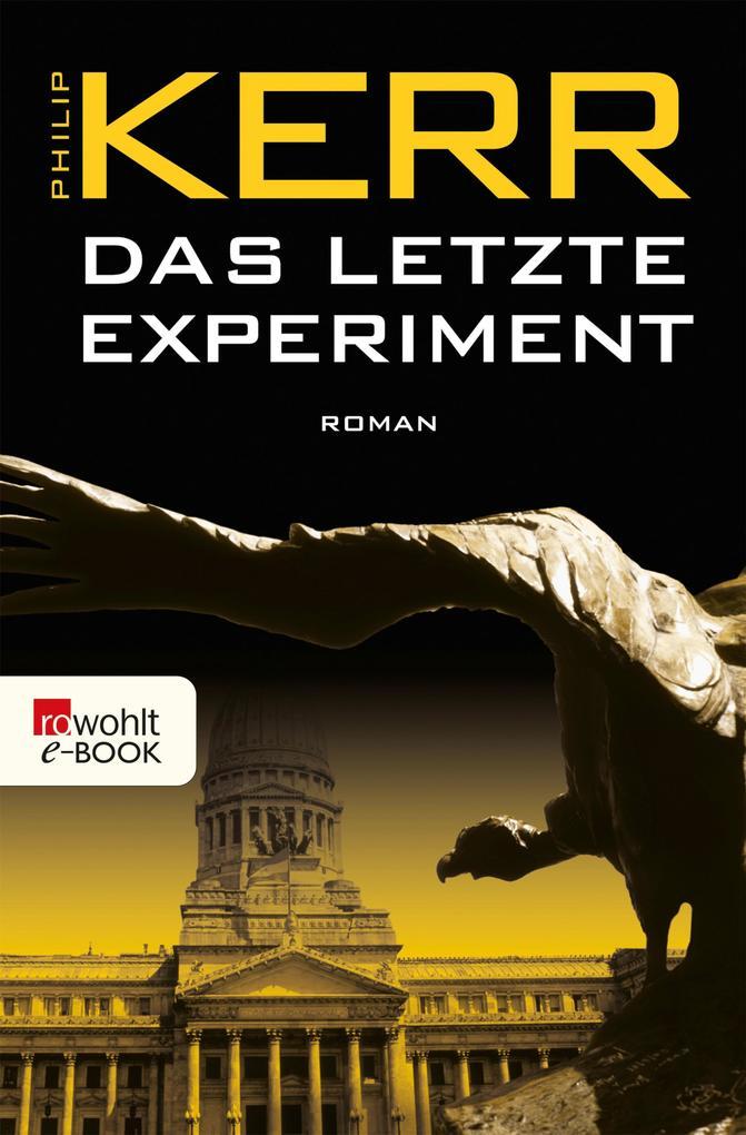 Das letzte Experiment als eBook