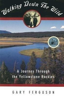 Walking Down the Wild als Taschenbuch