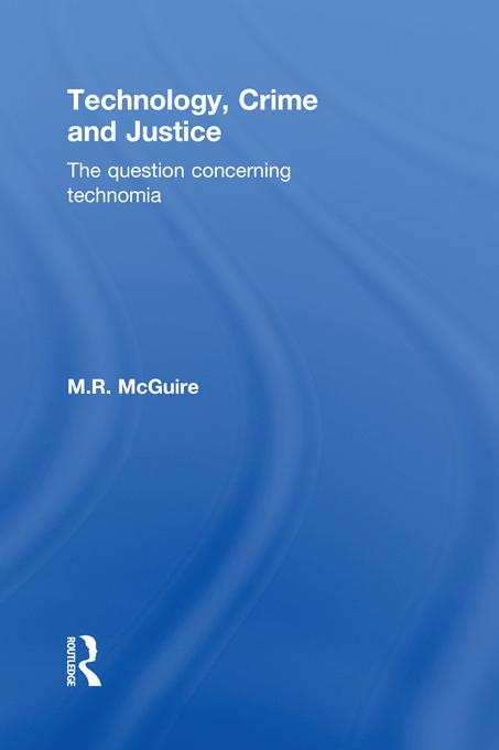 Technology, Crime and Justice als eBook epub