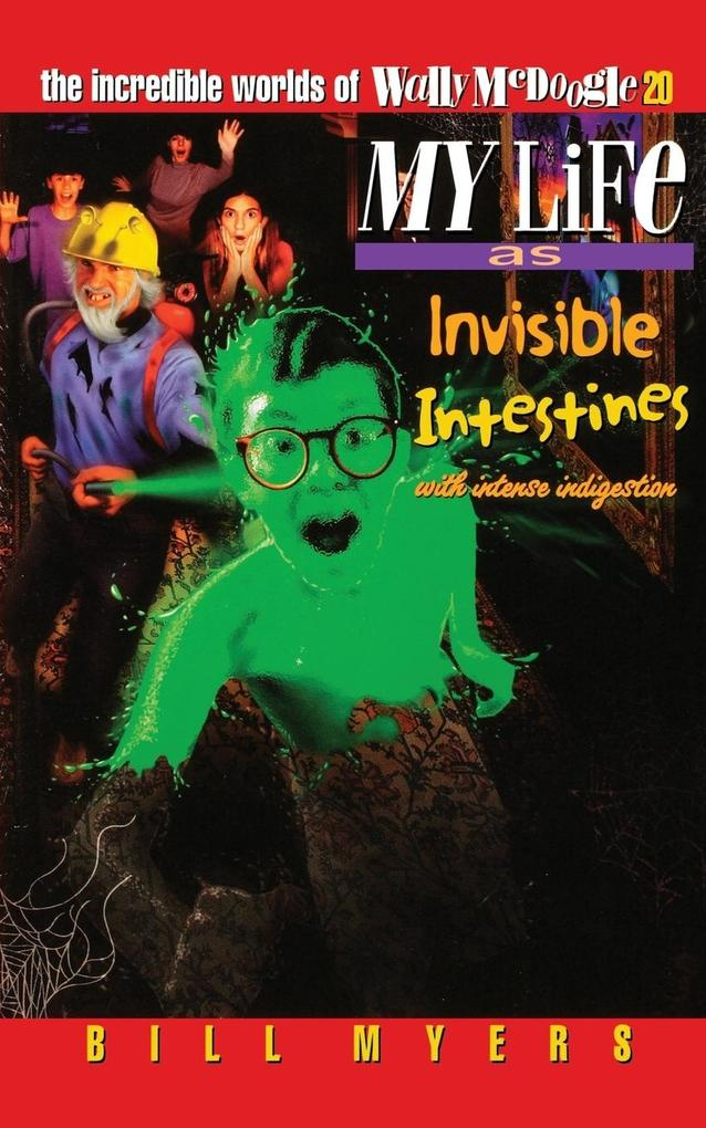 My Life as Invisible Intestines with Intense Indigestion als Taschenbuch