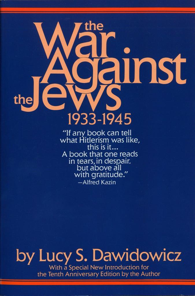 The War Against the Jews: 1933-1945 als Taschenbuch