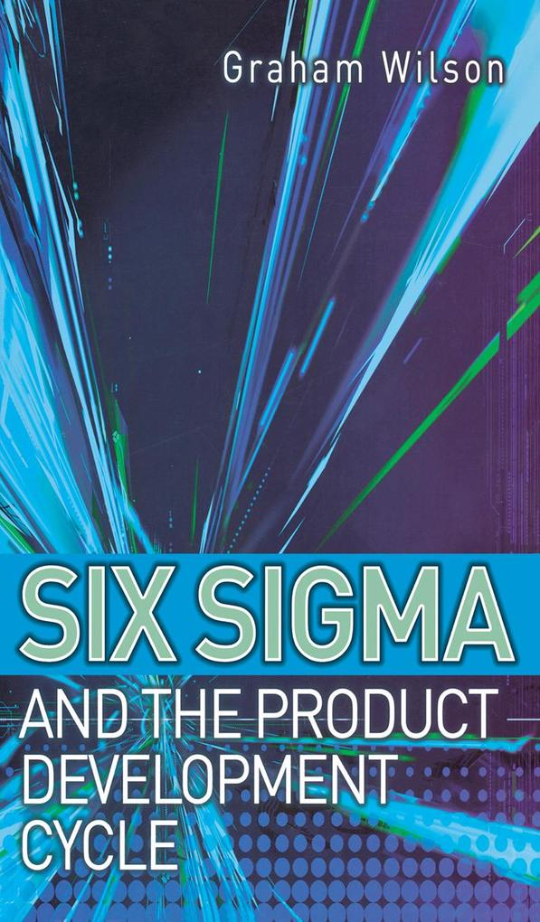 Six Sigma and the Product Development Cycle als eBook epub