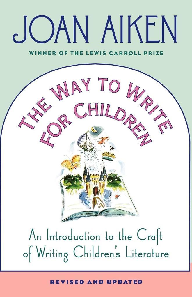 The Way to Write for Children als Taschenbuch