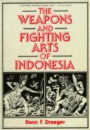Weapons & Fighting Arts of Indonesia als Taschenbuch