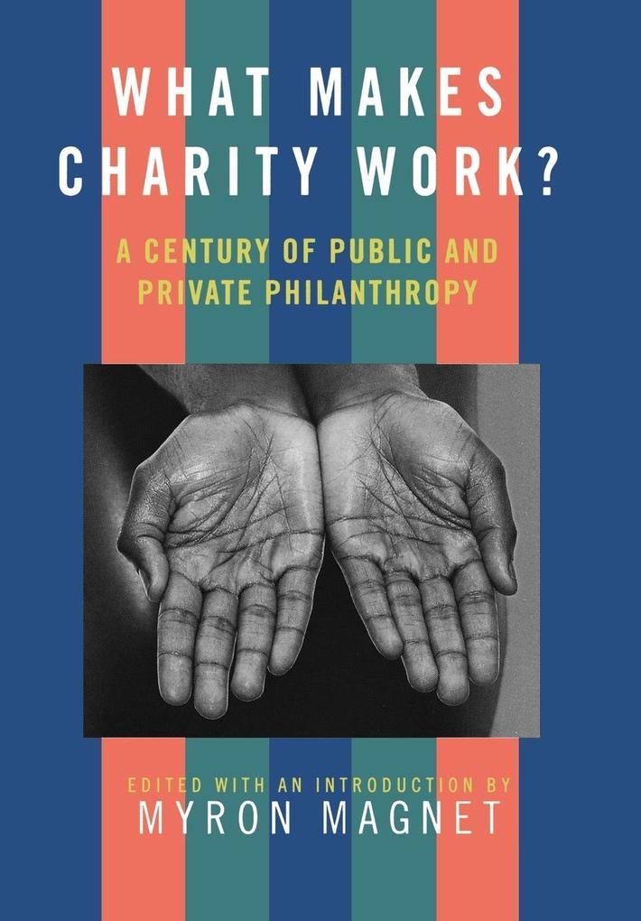 What Makes Charity Work? als Buch (gebunden)