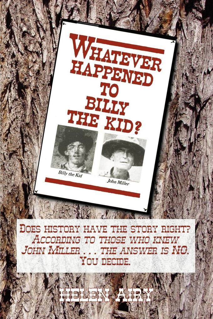 Whatever Happened to Billy the Kid als Taschenbuch