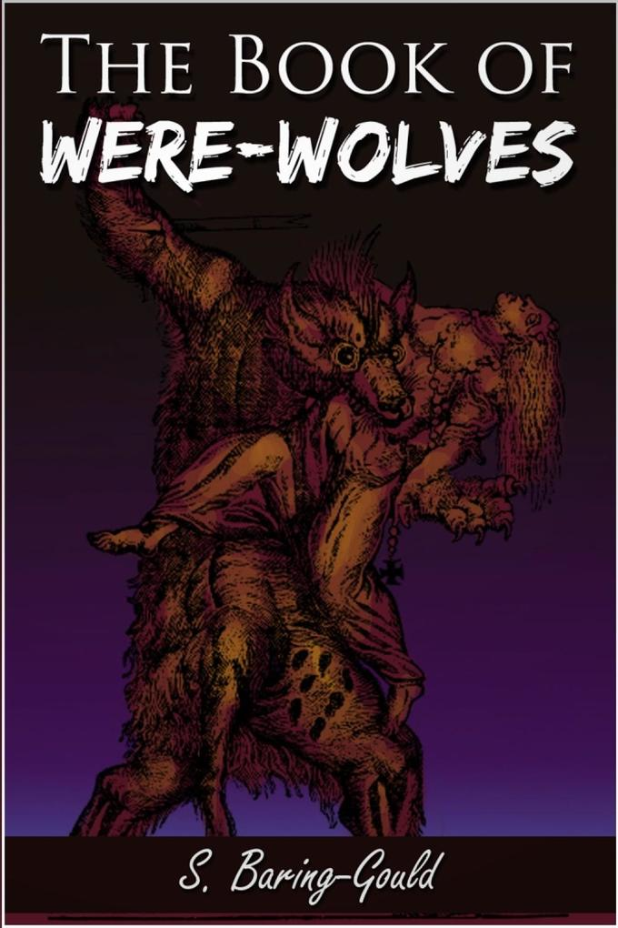 Book of Were-Wolves als eBook epub