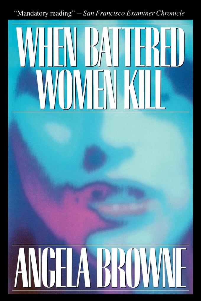 When Battered Women Kill als Taschenbuch
