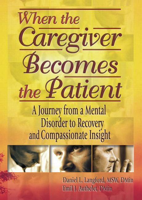 When the Caregiver Becomes the Patient als Taschenbuch