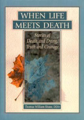 When Life Meets Death als Buch (gebunden)