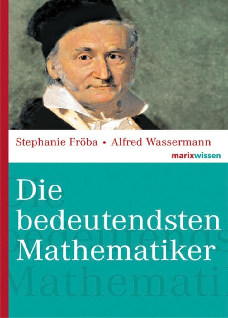 Die bedeutendsten Mathematiker als eBook epub