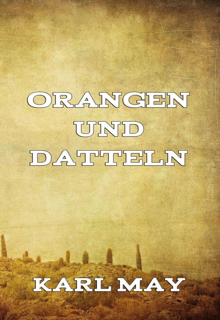 Orangen und Datteln als eBook epub