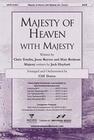 Majesty of Heaven with Majesty -SATB