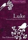 Luke: Discovering Healing in Jesus' Words to Women