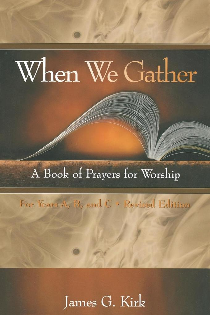 When We Gather, Revised Edition: A Book of Prayers for Worship als Taschenbuch