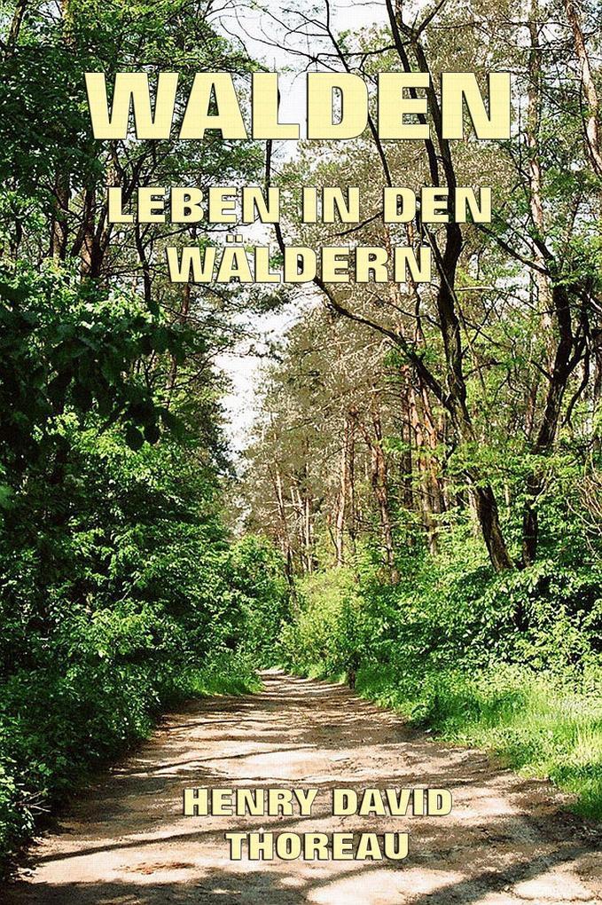 Walden - Leben in den Wäldern als eBook epub