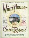 White House Cookbook Revised & Updated Centennial Edition: Original 1890's Recipes Complete with Low-Fat, No-Fat, Quick & Great-Tasting Modern Version