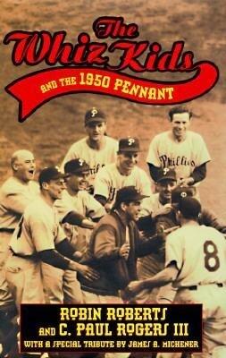 The Whiz Kids And the 1950 Pennant als Buch (gebunden)