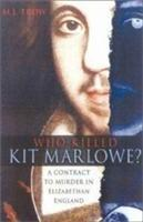 Who Killed Kit Marlowe? als Buch (gebunden)