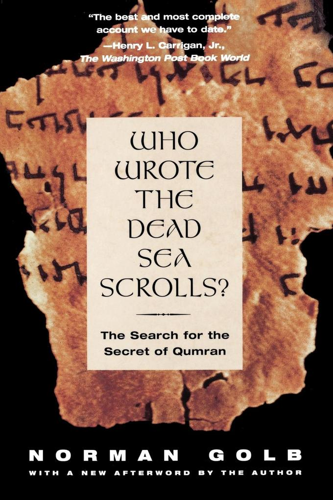 Who Wrote the Dead Sea Scrolls?: The Search for the Secret of Qumran als Taschenbuch