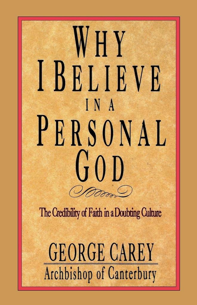 Why I Believe in a Personal God als Taschenbuch