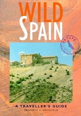 Wild Spain: A Traveller's Guide als Taschenbuch