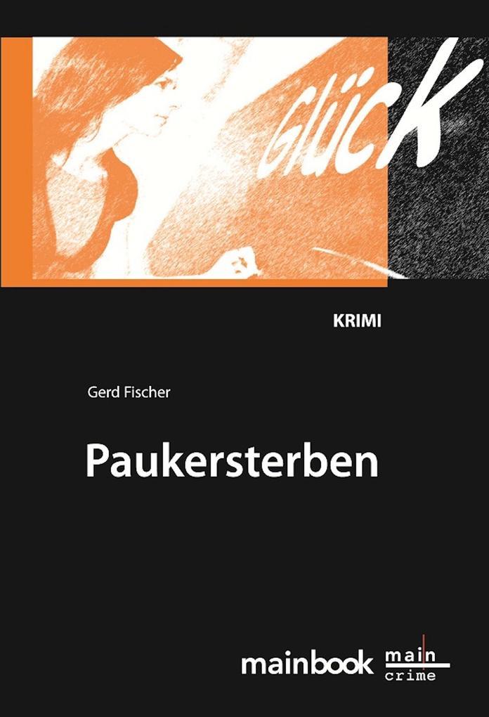 Paukersterben: Frankfurter Schulkrimi als eBook epub