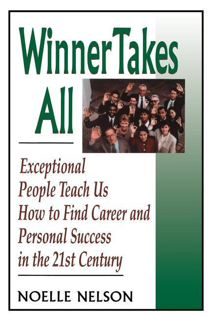 Winner Takes All: The Eight Keys to Developing a Winner's Attitude als Taschenbuch