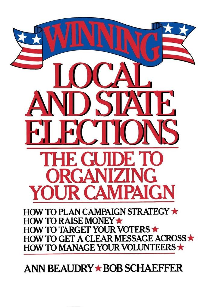 Winning Local and State Elections als Taschenbuch