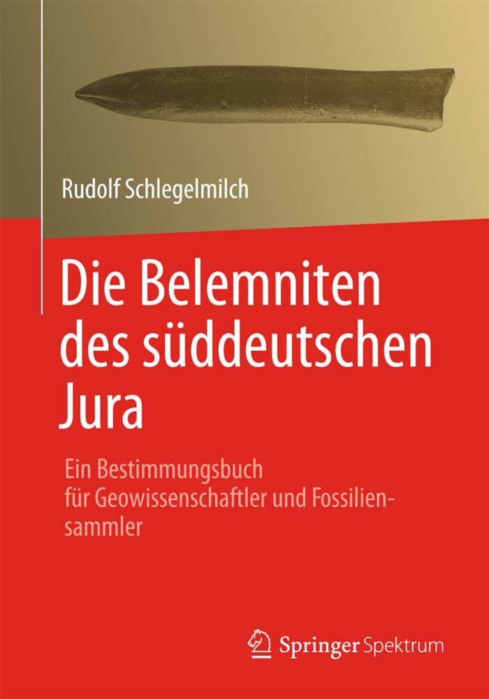 Die Belemniten des süddeutschen Jura als Buch (gebunden)