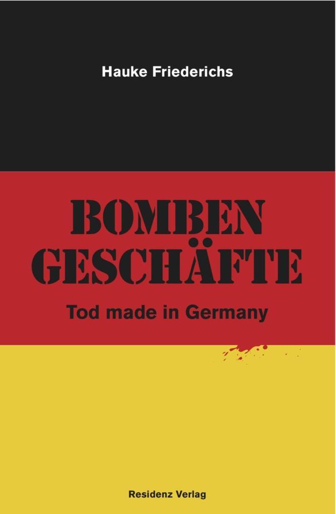 Bombengeschäfte als eBook epub