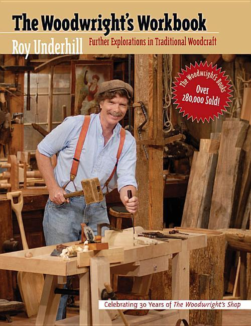 Woodwright's Workbook: Further Explorations in Traditional Woodcraft als Taschenbuch