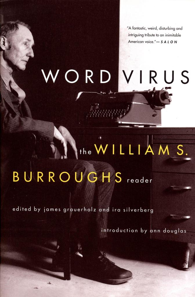 Word Virus the William S. Burroughs Reader the William S. Burroughs Reader als Taschenbuch