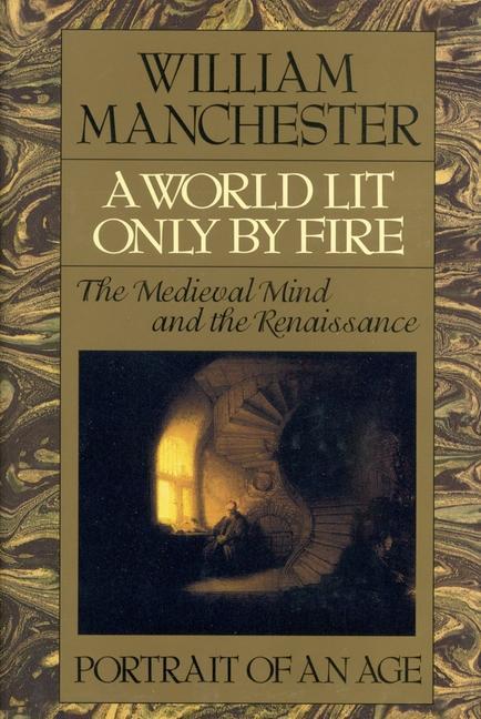 A World Lit Only by Fire als Buch