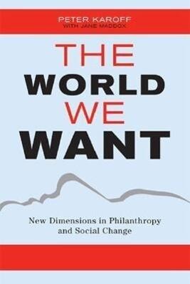 The World We Want als Buch (gebunden)