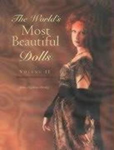 World's Most Beautiful Dolls, Volume 2 als Buch (gebunden)