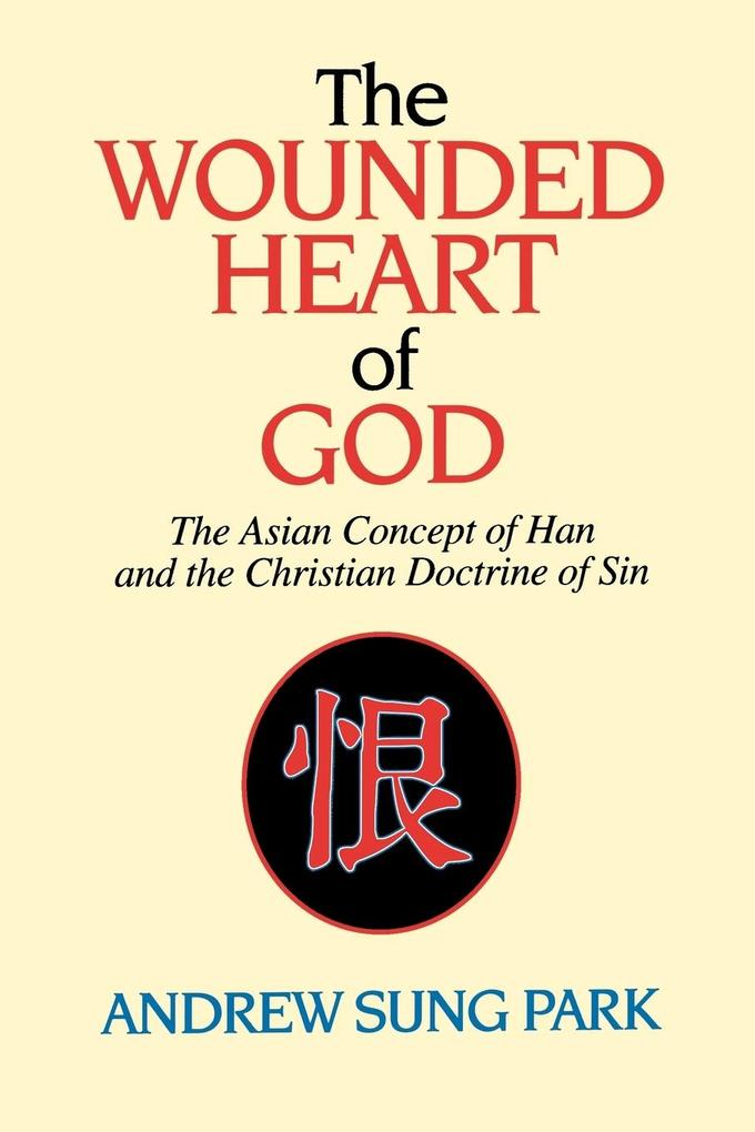 The Wounded Heart of God als Taschenbuch
