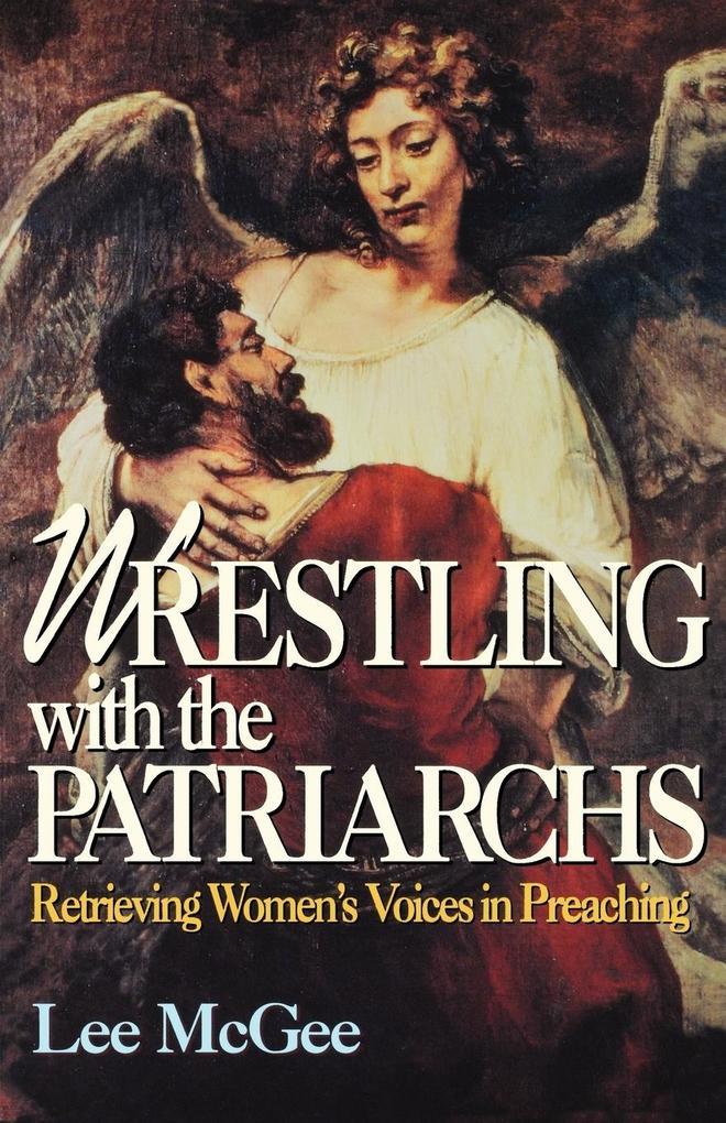 Wrestling with the Patriarchs als Taschenbuch