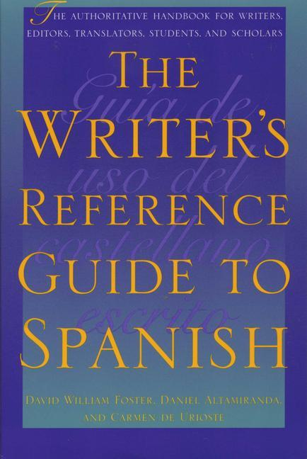 The Writer's Reference Guide to Spanish als Taschenbuch